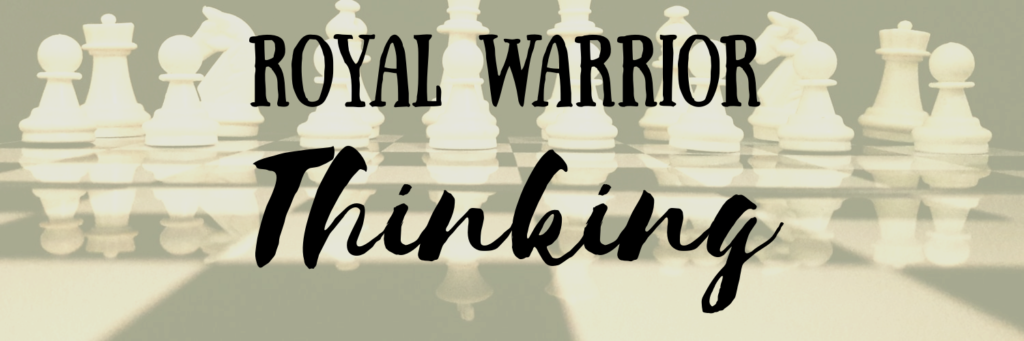 Royal Warrior Mindset